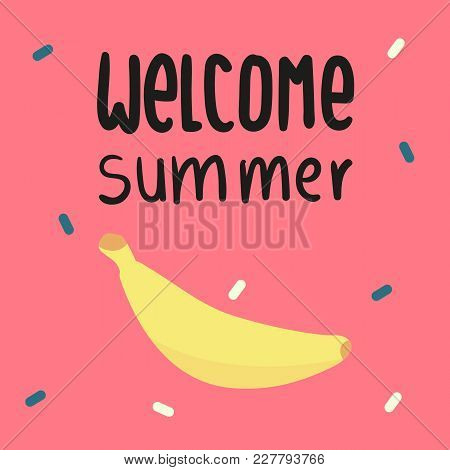 Welcome Summer Banana Pink Background Vector Image
