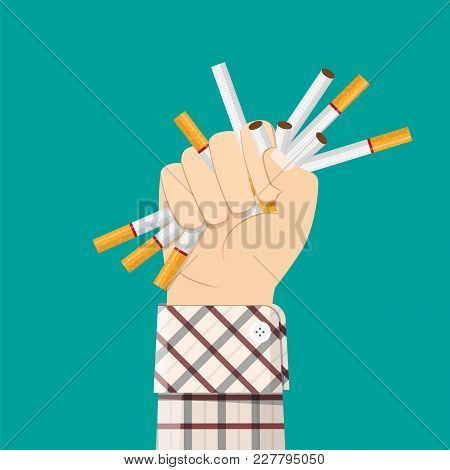 Cigarettes In Fist Hand. Giving Up Smoking. Stop Smoking Concept. Vector Illustration In Flat Style