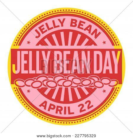 Jelly Bean Day, April 22, Rubber Stamp, Vector Illustration