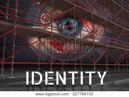 Digital composite of Identity Text with 3D Scaffolding and eye interface