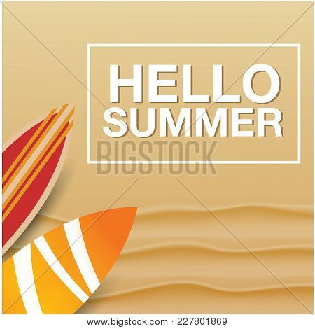 Hello Summer Sand And Surfboard Background  Vector Image