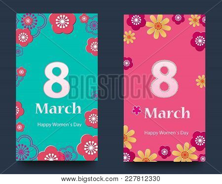 Set Of Vertical Banners For The International Women's Day. Flyers March 8 With The Decor Of Flowers.