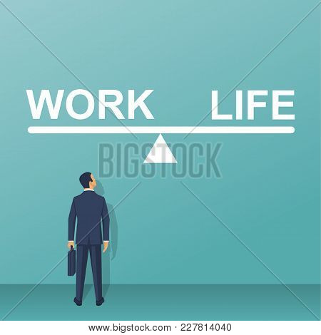 Balance Life And Work. Businessman Chooses Between Scales Work And Lifestyle. Vector Illustration Fl