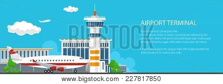 Banner With Airport Terminal, Plane On The Runway At The Airport With Control Tower And Airplane , P