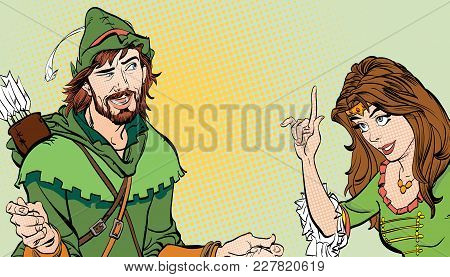 Man And Woman. Princess Teaching Robin Hood. Teaching Princess. Lady In Medieval Dress. Girl Laughs