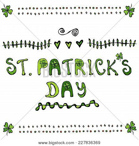 St. Patriks Day Lettering Poster Or Card With Clovers And Hearts St. . Savoyar Doodle Style