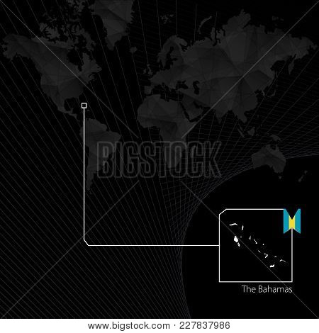 The Bahamas On Black World Map. Map And Flag Of The Bahamas.
