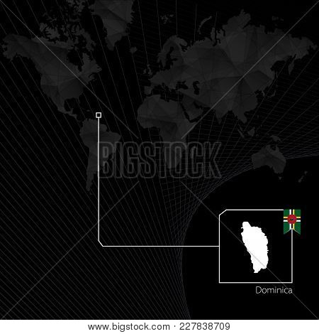 Dominica On Black World Map. Map And Flag Of Dominica.