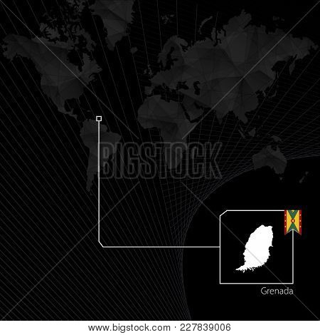 Grenada On Black World Map. Map And Flag Of Grenada.