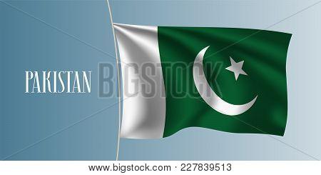 Pakistan Waving Flag Vector Illustration. Iconic Design Element As A National Pakistani Symbol