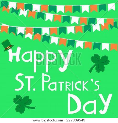St. Patricks Day, Irish Holiday Flags And Clover