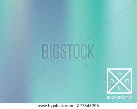 Blue Background. Sparkly Cover.  Abstract Neon Colors Foil.  Trendy Creative Vector Cosmic Gradient.