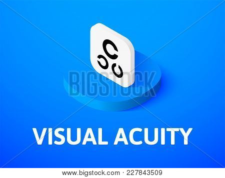 Visual Acuity Icon, Vector Symbol In Flat Isometric Style Isolated On Color Background