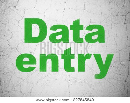 Information Concept: Green Data Entry On Textured Concrete Wall Background