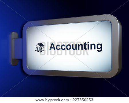 Money Concept: Accounting And Money Box On Advertising Billboard Background, 3d Rendering