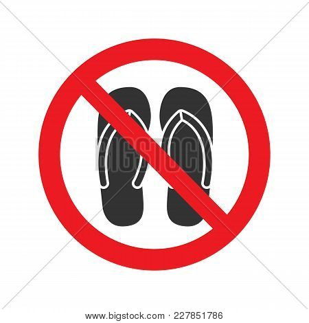 Forbidden Sign With Slippers Glyph Icon. No Sandals, Thongs Or Open Toed Footwear. Without Shoes. St