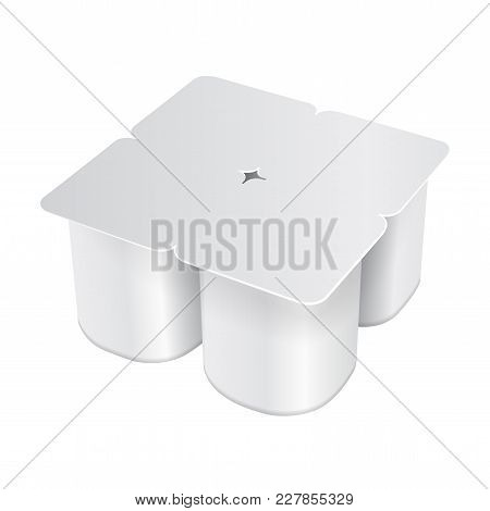 White Plastic Pack For Yogurt, Cream, Dessert Or Jam. Rounded Square Form. Pack Of Four. Vector Real