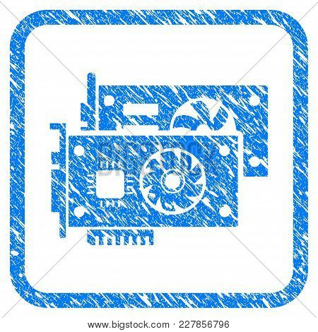Video Graphic Cards Rubber Seal Stamp Watermark. Icon Vector Symbol With Grunge Design And Dust Text
