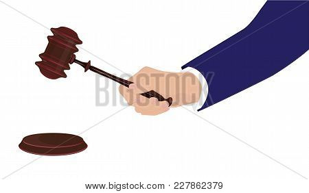 Businessman Hand With Judicial Hammer - Isolated On White Background - Vector Art.