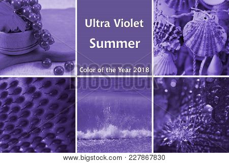 Collage Of Photos On Summer Theme In Ultra Violet