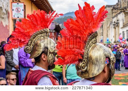 Antigua, Guatemala -  April 13, 2017: Romans In Holy Thursday Procession In Colonial Town With Most