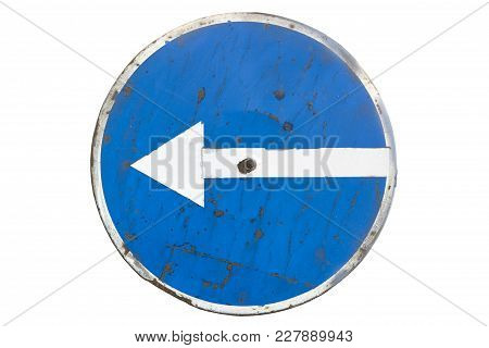 Scratched Round Blue Road Sign 'turn Left' Isolated On White
