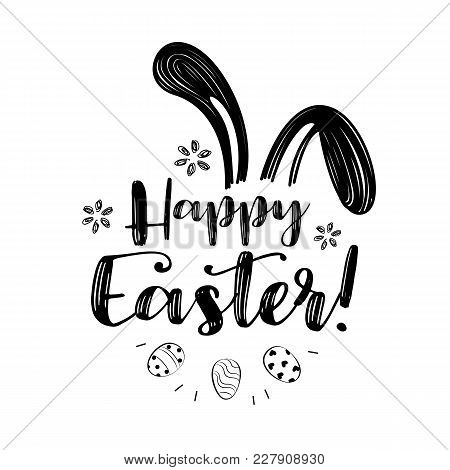 Hand Written Easter Phrases .greeting Card Text Templates With Easter Eggs Isolated On White Backgro