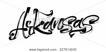 Arkansas. Modern Calligraphy Hand Lettering For Silk Screen Printing