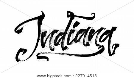 Indiana. Modern Calligraphy Hand Lettering For Silk Screen Printing