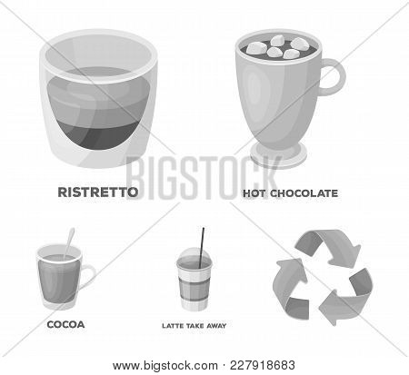 Ristretto, Hot Chocolate, Latte Take-away.different Types Of Coffee Set Collection Icons In Monochro