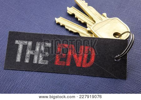Handwritten Text Showing The End. Business Concept Writing For End Finish Close Written On Note Pape