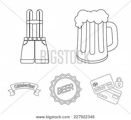 Shorts With Suspenders, A Glass Of Beer, A Sign, An Emblem. Oktoberfestset Collection Icons In Monoc