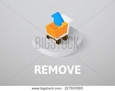 Remove Icon, Vector Symbol In Flat Isometric Style Isolated On Color Background