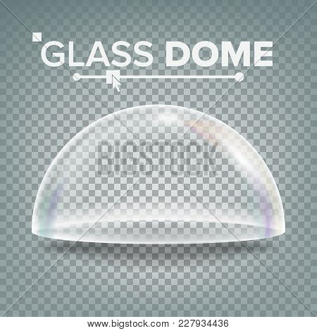 Dome Vector. Advertising, Presentation Glass Design Element. Template Mockup. Realistic Isolated Tra