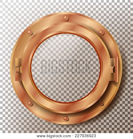 Brass Porthole Vector. Round Metal Window With Rivets. Bathyscaphe Ship Frame Design Element. For La