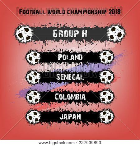 Soccer Tournament 2018. Football Championship Group H. Vector Illustration