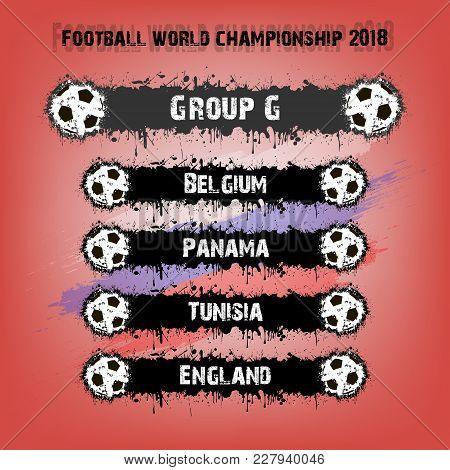 Soccer Tournament 2018. Football Championship Group G. Vector Illustration