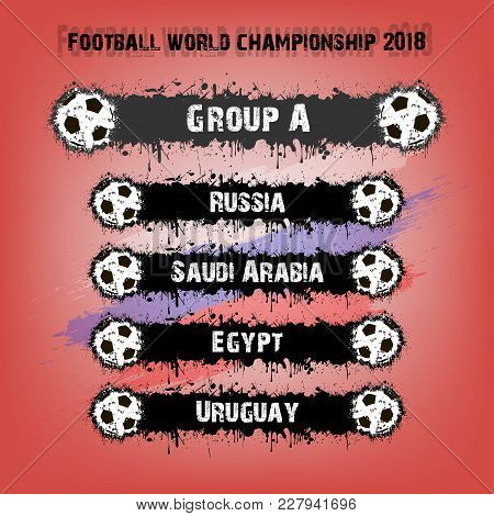 Soccer Tournament 2018. Football Championship Group A. Vector Illustration