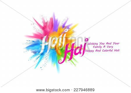Illustration Of Abstract Colorful Background For Color Festival Of India Celebration Greetings With