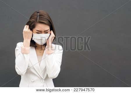 Woman Suffer From Sick And Wearing Face Mask., Asian Woman In Protective Mask Feeling Bad On The Str