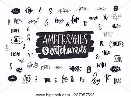 Set Of Various Handwritten Ampersands, Conjunctions, Prepositions And Articles. Collection Of Elegan