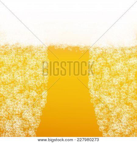 Beer Background With Realistic Bubbles. Cool Beverage For Restaurant Menu Design, Banners And Flyers