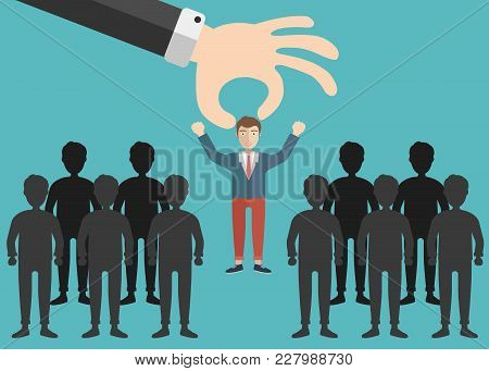Choosing The Best Candidate For The Job Concept. Hand Picking Up A Businessman From The Row. Flat Ve