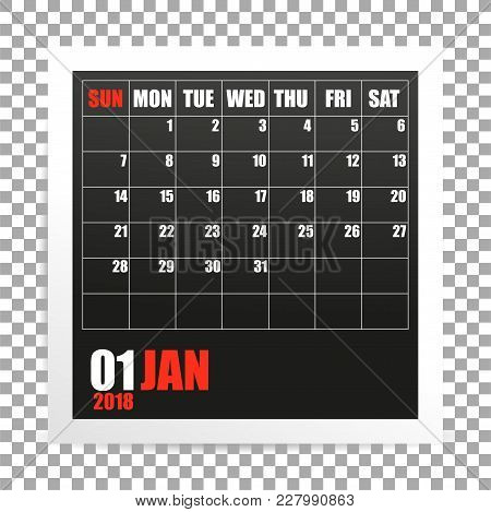 January 2018 Calendar Photo Frame On Transparent Background. Winter Mounth. Vector