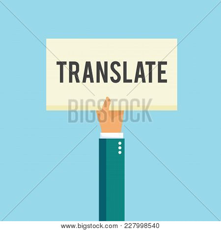 Hand Holding Placard With Text Translate. Translate Word On White Card. Vector Stock.