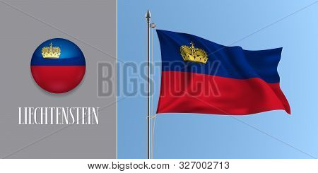 Lichtenstein Waving Flag On Flagpole And Round Icon Vector Illustration