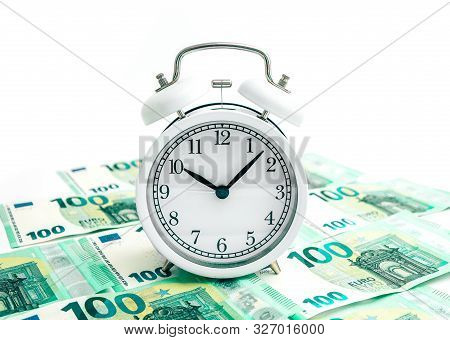 Old Alarm Clock Watch With Euro Banknotes Money, Isolated On White Background. Time And Business Con
