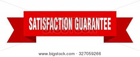 Satisfaction Guarantee Ribbon. Satisfaction Guarantee Isolated Sign. Satisfaction Guarantee Banner