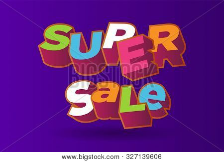 3d Text Super Sale Background, Percent Off. Colorfull Polygonal Trendy Style Object. Big Sale Banner