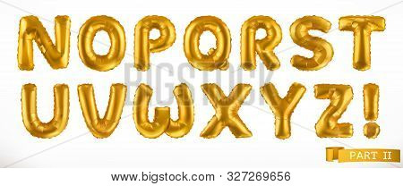 Alphabet Part 2. Golden Inflatable Toy Balloons. Letters N - Z. 3d Realistic Font. Vector Icon Set